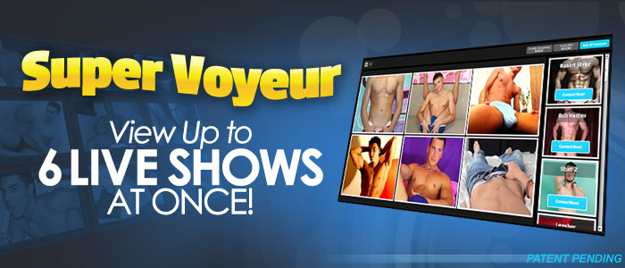 Super Voyeur - View Up to 6 Live Shows at Once!